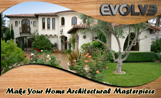 Make Your Home Architectural Masterpiece
